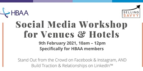 Social Media Workshop for Venues & Hotels. By HBAA & Selling Savvy tickets