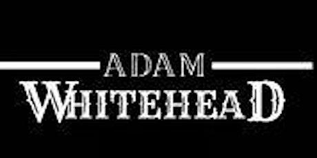 Adam Whitehead tickets