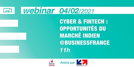[Webinar] Cyber & fintech : opportunités du marché indien @Business France billets