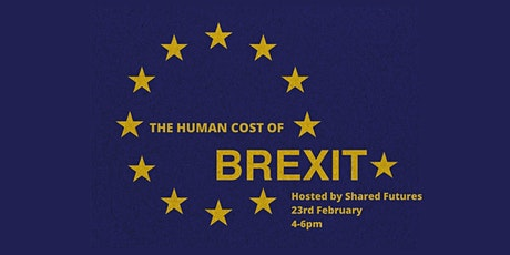 Shared Futures: The Human Cost of Brexit tickets