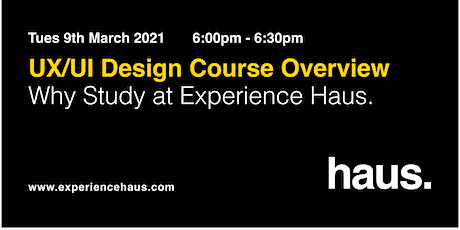 UX/UI Design Course Overview | Why Study at Experience Haus tickets