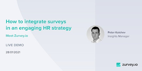 How to integrate surveys in an engaging HR strategy - Introducing Zurvey.io tickets
