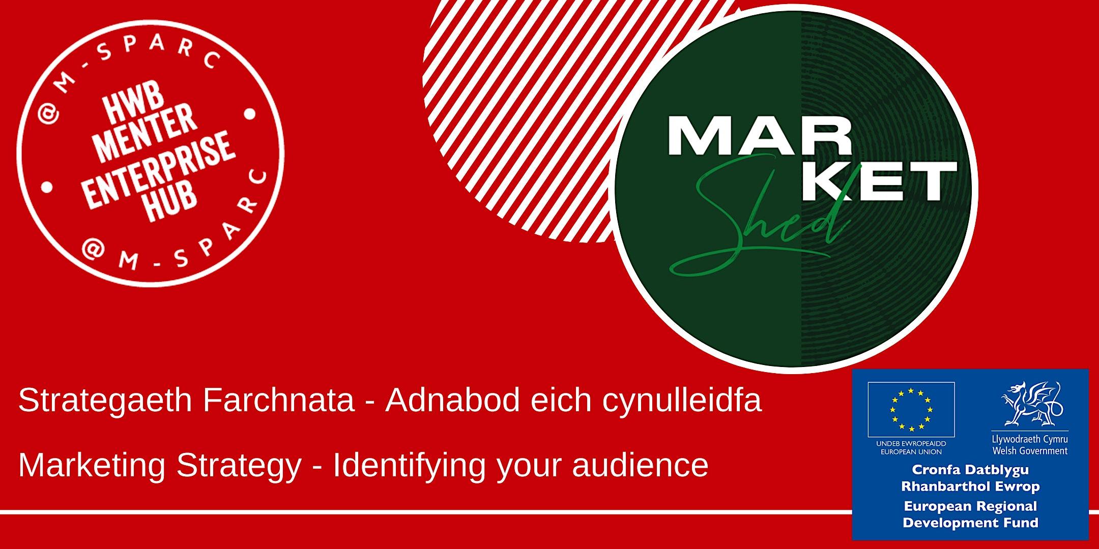 Adeiladu Strategaeth Farchnata 2 // Building a Marketing Strategy 2