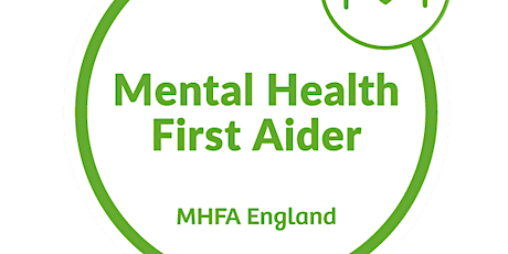 Mental Health First Aider (MHFA England) Adult Two-day Course tickets