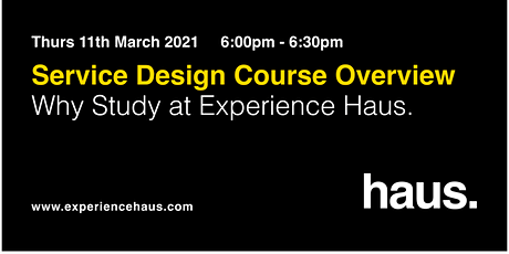 Service Design Course Overview | Why Study at Experience Haus tickets