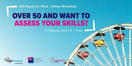 Still Ready for Work | Skills Assessment tickets