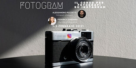 FOTOGRAM - corso serale per fotografi che vogliono emergere su Instagram biglietti
