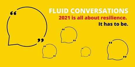 Fluid Conversations - Jan 2021 tickets