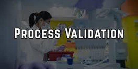 Recorded Seminar -PROCESS VALIDATION REQUIREMENTS AND COMPLIANCE STRATEGIES tickets