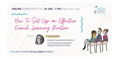 [ONLINE] How To Set Up an Effective French Learning Routine tickets