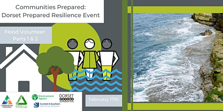 Flood Volunteer Parts 1 & 2: Dorset Prepared Resilience Event tickets