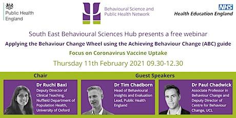 Applying the Behaviour Change Wheel using the ABC guide:Coronavirus vaccine tickets