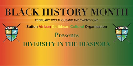 SACCO Launch of Black History Month Diversity in the Diaspora tickets