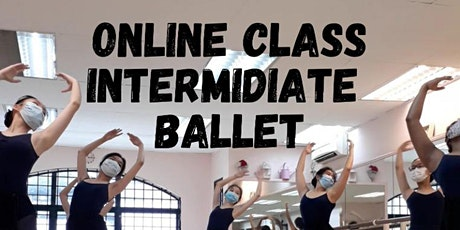 Open Class - Classical Ballet for young adult, intermediate, advance level. tickets