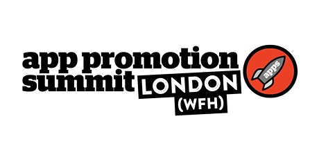 App Promotion Summit London 2021 Tickets