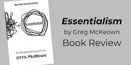 Book Review & Discussion : Essentialism tickets