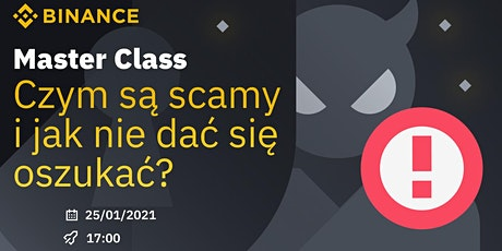 Binance Master Class:  Czym są scamy i jak nie dać się oszukać? tickets