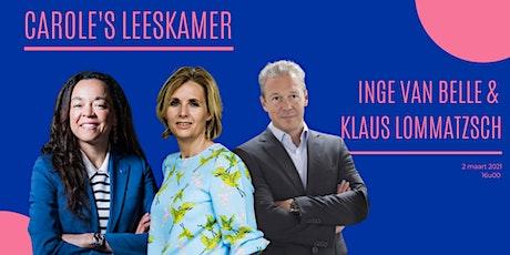 Carole's Leeskamer l Inge van Belle & Klaus Lommatzsch tickets