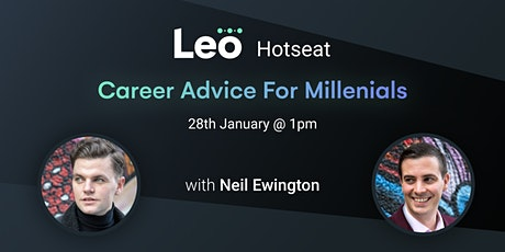 Leo Hotseat: Career Advice For Millenials tickets