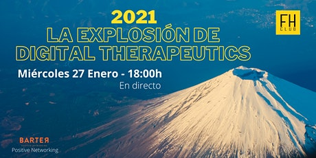 2021: La explosión de Digital Therapeutics entradas