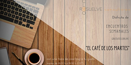 El Café de los Martes: Encuentros de Coaching Online Gratuitos boletos
