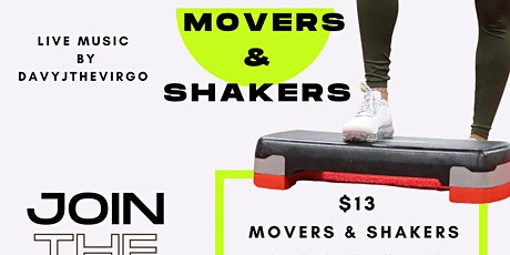 Movers and Shakers tickets