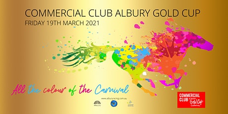 Commercial Club Albury Gold Cup Day 2021 tickets