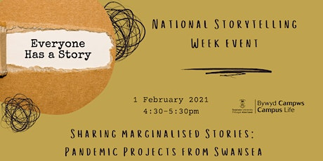 Sharing Marginalised Stories: Pandemic Projects from Swansea tickets