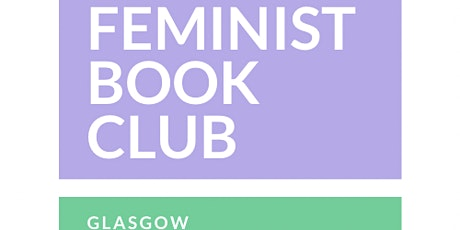 Feminist Book Club Glasgow tickets