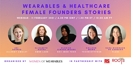 WEBINAR - Wearables & Healthcare: Female Founders Stories tickets