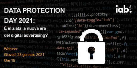 Data Protection Day 2021: è iniziata la nuova era del digital advertising? biglietti