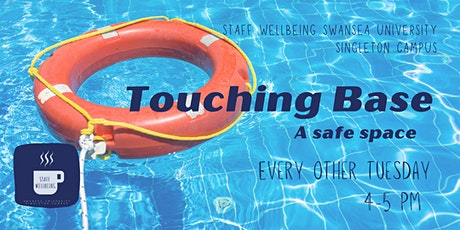Touching Base - a safe space for staff tickets