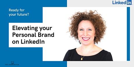 How to Stand Out on LinkedIn: Elevating your Personal Brand tickets