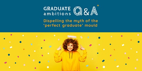 Dispelling the myth of the 'perfect graduate' mould tickets