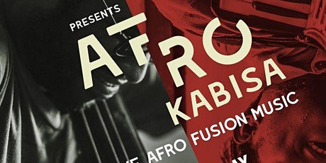 Afro Kabisa Concert: Live Afro Fusion Music tickets