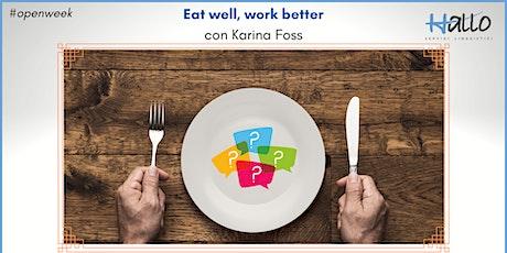 Webinar: Eat well, Work better biglietti