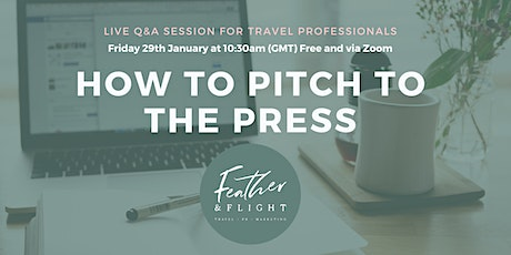 Q&A with Feather & Flight | How to pitch to the travel press tickets