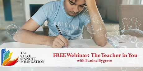 The Teacher in You  - Life Long Learning Webinar Series tickets