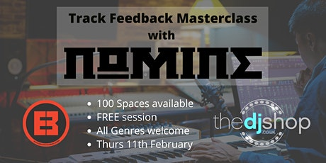 Track Feedback Masterclass with Nomine tickets