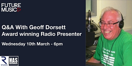 How to approach Radio stations to get your songs played with Geoff Dorsett tickets