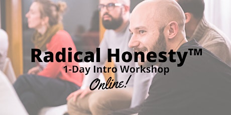 Radical Honesty ™ 1-Day Intro Online Workshop | with Marvin Schulz tickets