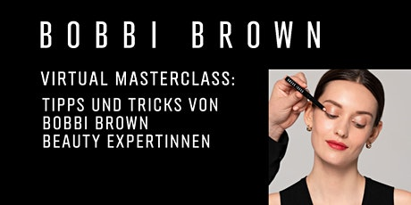 Bobbi Brown Masterclass: Strahlende Haut tickets