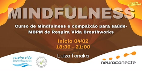 Curso de Mindfulness e compaixão para saúde-MBPM de Respira Vida Breathwork ingressos
