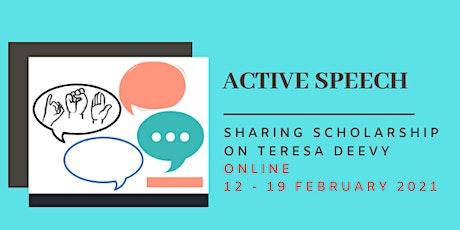 Active Speech: Sharing Scholarship on Teresa Deevy tickets