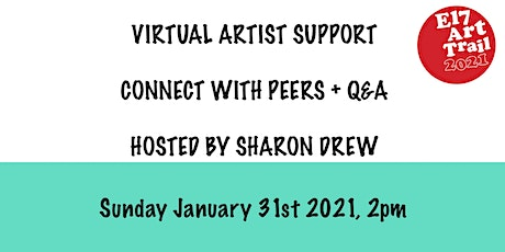 E17 Art Trail Artist Support Group - Painting/ Open House - Sharon Drew tickets