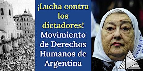 TOUR EN VIVO ONLINE : Movimiento de Derechos Humanos de Argentina boletos