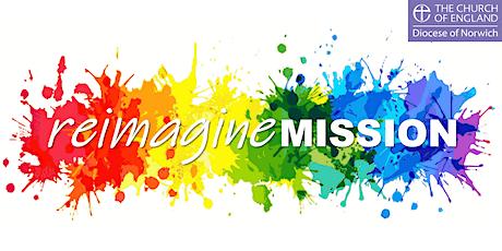 Reimagine Mission tickets