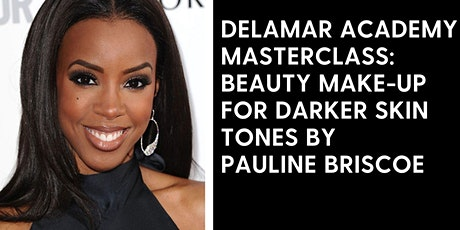 Delamar Academy Masterclass: Beauty Make-up on Darker Skin Tones tickets