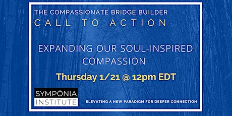 Expanding Our Soul-Inspired Compassion tickets