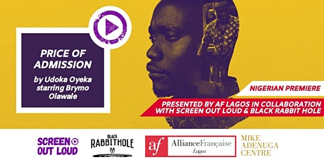 AF Lagos presents: PRICE OF ADMISSION by Udoka Oyeka tickets